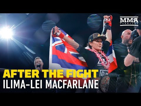 After The Fight: Ilima-Lei Macfarlane at Bellator 201 - MMA Fighting