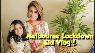 Lockdown Eid Vlog | Melbourne Pakistani | Farrah Zaur