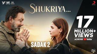 Shukriya – Sadak 2 | KK & Jubin | Jeet | Rashmi | Sanjay | Alia | Aditya | Pooja | Mahesh Bhatt