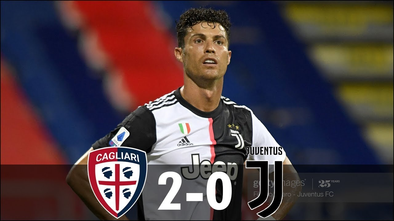 CAGLIARI VS JUVENTUS 2-0 Highlights ...
