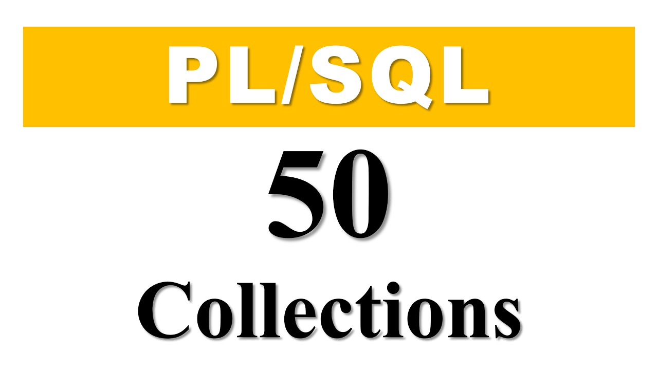 Plsql tutorial 50 introduction to plsql collections in oracle plsql tutorial 50 introduction to plsql collections in oracle database by manish sharma baditri Choice Image