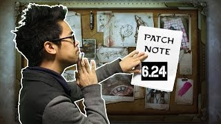 Patch Note 6.24 - ADIEU S6, WELCOME S7 !