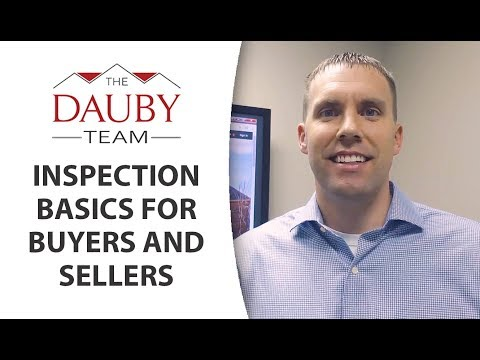 Trae Dauby: What Should Buyers and Sellers Know About Inspections?
