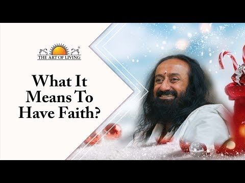 What It Means To Have Faith? | Gurudev On Christmas