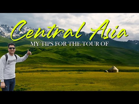 My Tips For Central Asia Tour || Tajikistan, Uzbekistan, Kyrgyzstan