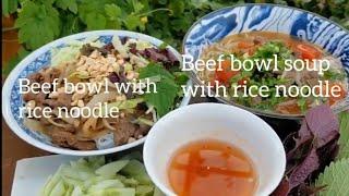 Beef bowl with rice noodles ( Bún Bò Xào nước và khô)