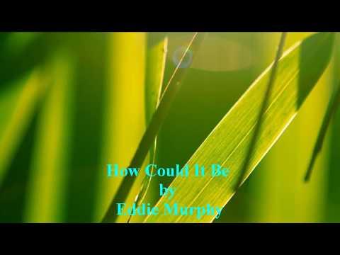 Eddie Murphy - How Could It Be [w/ lyrics]