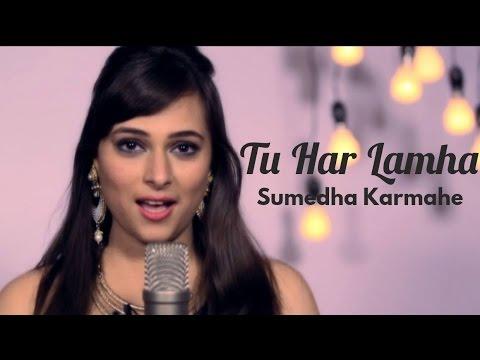 Tu Har Lamha - The Kroonerz Project | Sumedha Karmahe | Sahiljeet Singh | Mann Taneja | Khamoshiyan