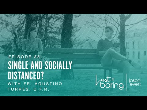 Single and Socially Distanced?