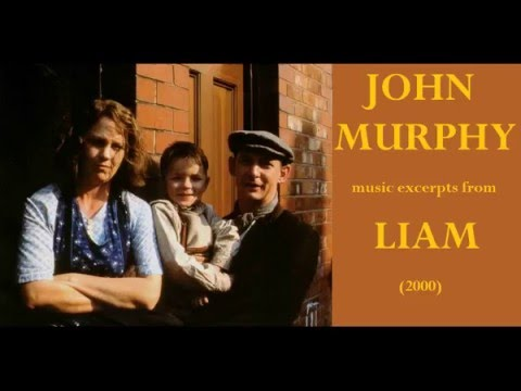 John Murphy: music excerpts from Liam 2000