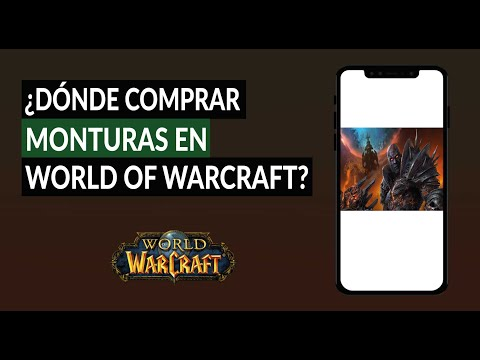 ¿Dónde Comprar o Conseguir Monturas Sencillas o Voladoras en World of Warcraft? - Guía