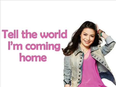 I'm Coming Home - by icarly cast