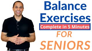 Balance Exercises for Seniors - Complete in 5 Minutes