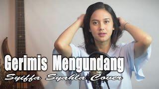 Gerimis Mengundang - Slam | Syiffa Syahla Cover [ Bening Musik ]
