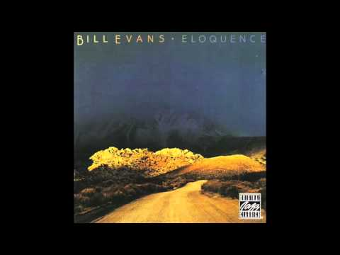 Bill Evans - Eloquence (1973-75 Full Album)