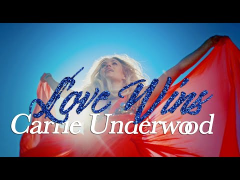 Love Wins - Carrie Underwood