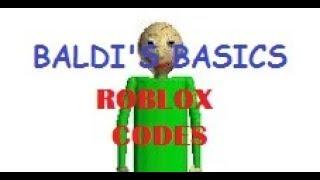 ROBLOX Baldi's Basics New Codes!!!