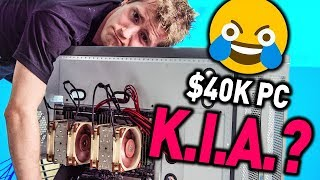 I almost cried... - $40,000 PC Pt. 3
