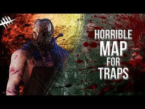 Horrible Map for Traps - Dead by Daylight - Killer #160 Trapper