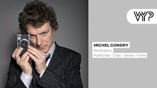 VYP avec  Michel Gondry, réalisateur