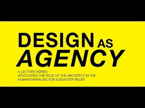 Design as Agency: UTS Public Lecture Series II