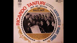 Ricardo Tanturi - Alberto Castillo - Enrique Campos - Tango
