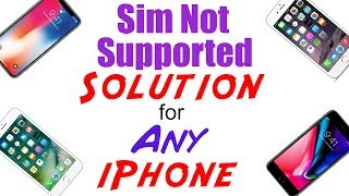 Sim not supported problem of iphone 6
