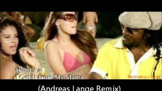 will.i.am - I Got It From My Mama (Andreas Lange Remix)