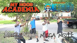 IF ANIME TOOK PLACE IN THE HOOD