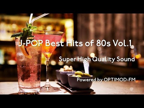 80s JPOP Best  80年代 JPOP名曲集 vol1【超・高音質】