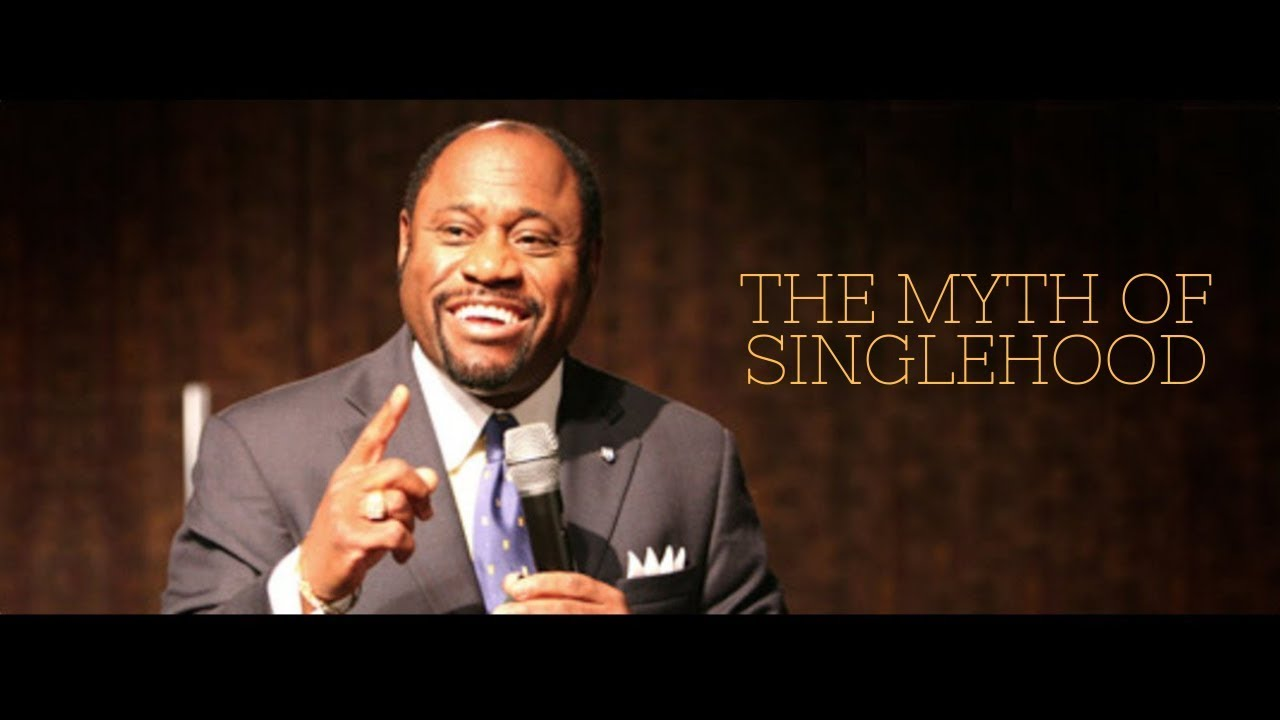 Download The Myth Of Singleness - Dr. Myles Munroe
