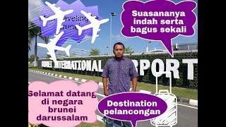SUASANA BRUNEI INTERNATIONAL AIRPORT 2019