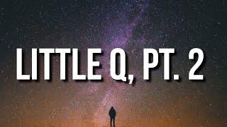 Little Simz - Little Q, Pt. 2 (Lyrics)