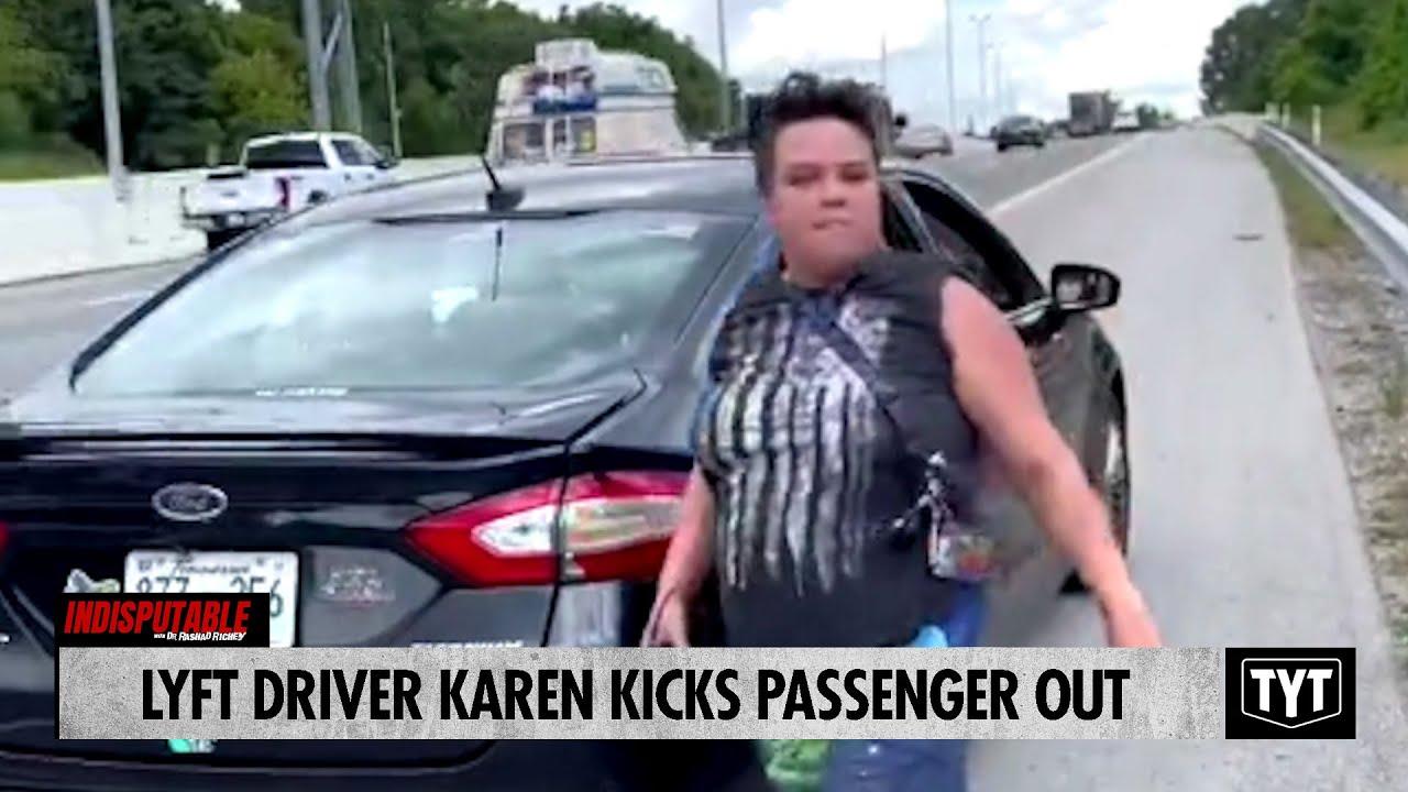 Lyft Driver Karen Kicks Passenger Out