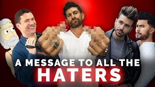 """7 Tips to Handle the """"HATERS"""" in Your Life!"""