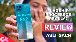 Samsung Galaxy F62 Review | Flagship Killer under 25000? | Asli Sach | GT Hindi