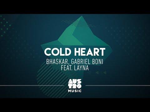 Bhaskar, Gabriel Boni feat. Layna - Cold Heart