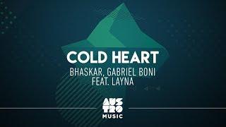 Baixar Bhaskar, Gabriel Boni feat. Layna - Cold Heart