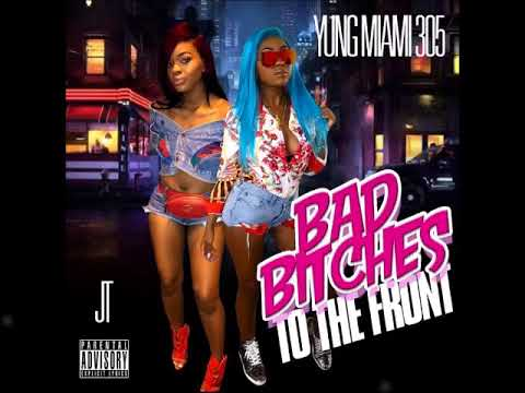 City Girls  JT x Yung Miami -  BBTTF (Bad Bitches To The Front)