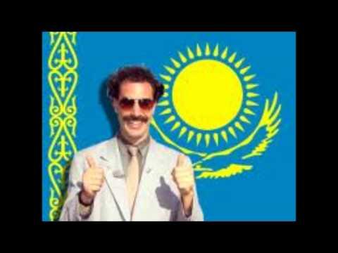 Borat- Kazakhstan National Anthem