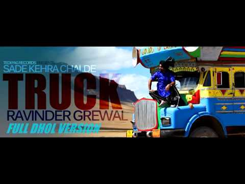 Sade Kehra Chalde Truck | Ravinder Grewal | Full Dhol Version | New Punjabi Song | Tedi Pag Records