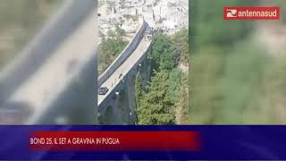 23 agosto 2019 - Bond 25, il set a Gravina in Puglia