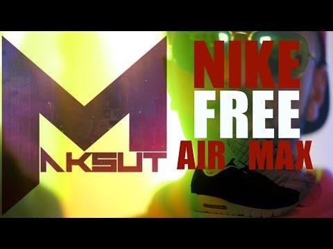 MAKSUT - NIKE FREE AIR MAX HD VIDEO