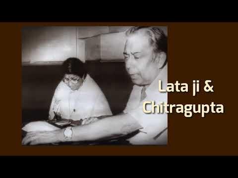 Lata ji & Chitragupta...  Music Director.