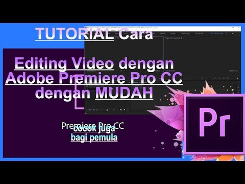 TUTORIAL Mudah Cara EDITING Video dengan Adobe Premiere Pro CC Dasar (cocok untuk Pemula) thumbnail