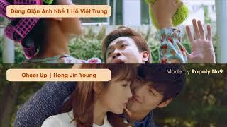 Đừng Giận Anh Nhé (Hồ Việt Trung) x Cheer Up (Hong Jin Young) Mashup