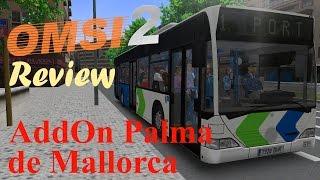 OMSI 2 - AddOn Palma de Mallorca Linie 1 + Fazit | Let's Play OMSI 2
