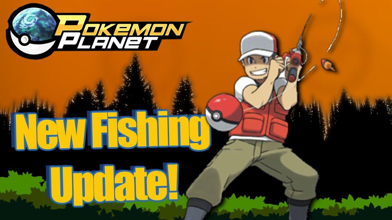 Pokemon Planet New Fishing Update Youtube
