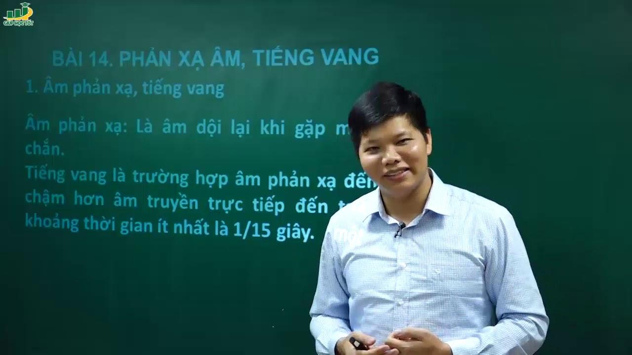 Vật Lí Lớp 7 – Bài 14 Phản xạ âm- Tiếng vang |Thầy Trần Văn Huỳnh