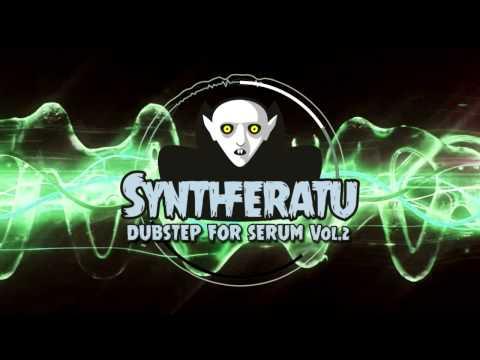 Synthferatu - Dubstep for Serum Vol 2